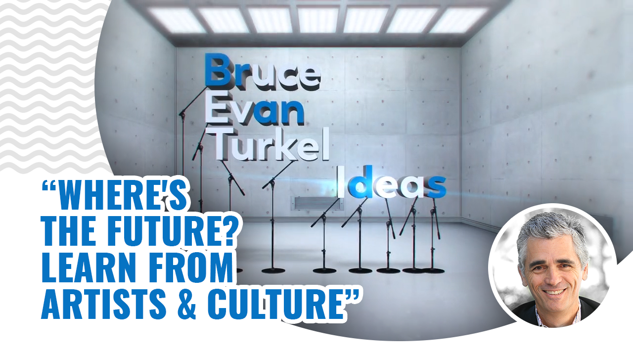 Where's The Future? Learn From Artists & Culture