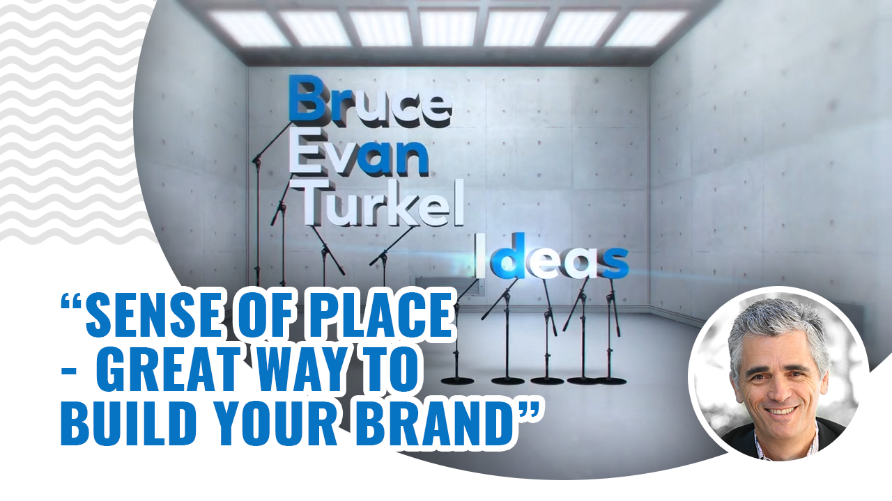Monday Marketing Minutes – Sense of Place – Great Way to Build Your Brand