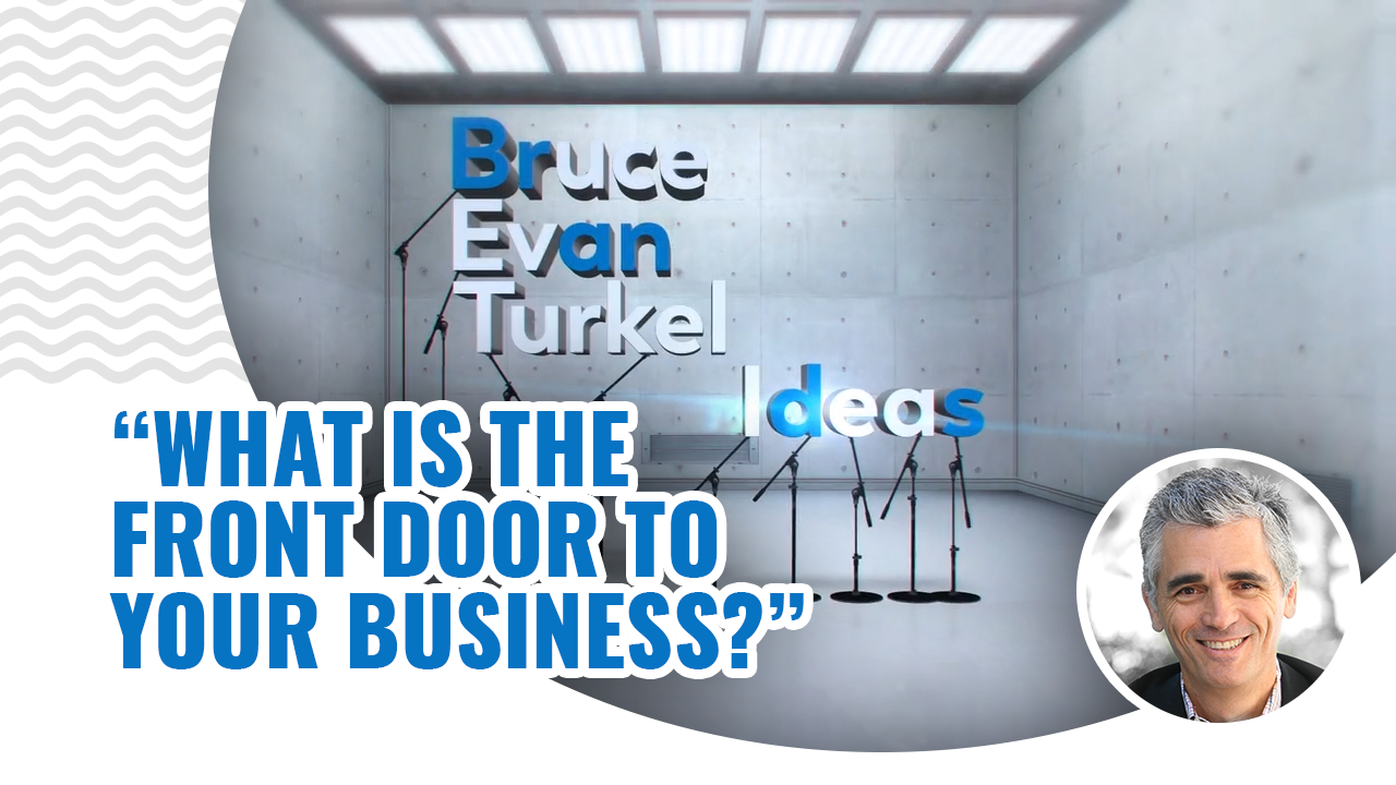 Monday Marketing Minutes – What Is the Front Door to Your Business?