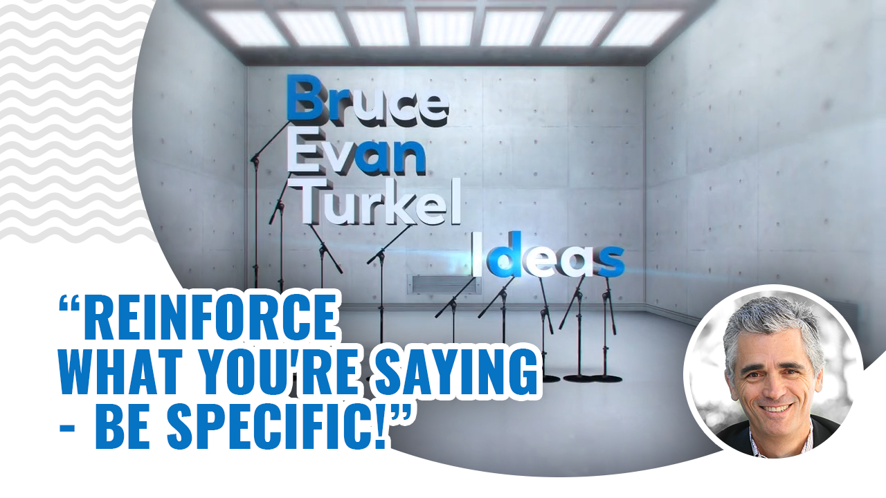 Monday Marketing Minutes – Reinforce What You're Saying – Be Specific
