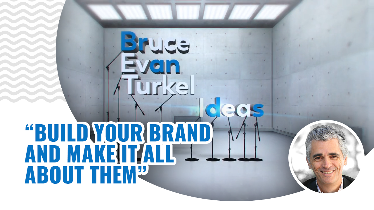 Monday Marketing Minutes - Build Your Brand and Make It All About Them