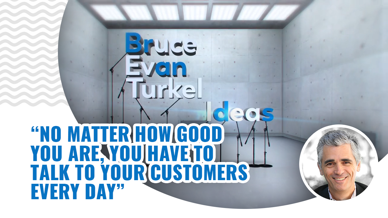 No Matter How Good You Are, You Have to Talk to Your Customers Every Day - Monday Marketing Minutes