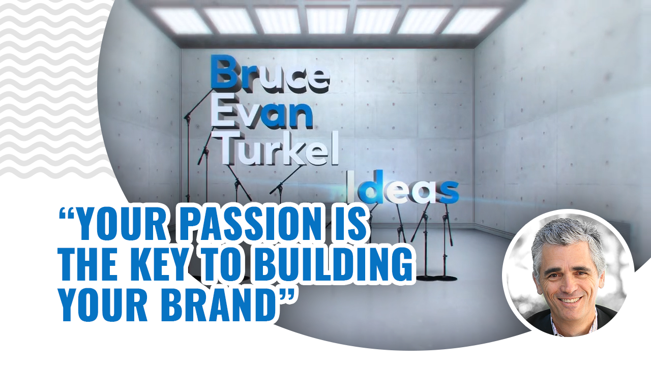 Monday Marketing Minutes – Your Passion Is the Key to Building Your Brand
