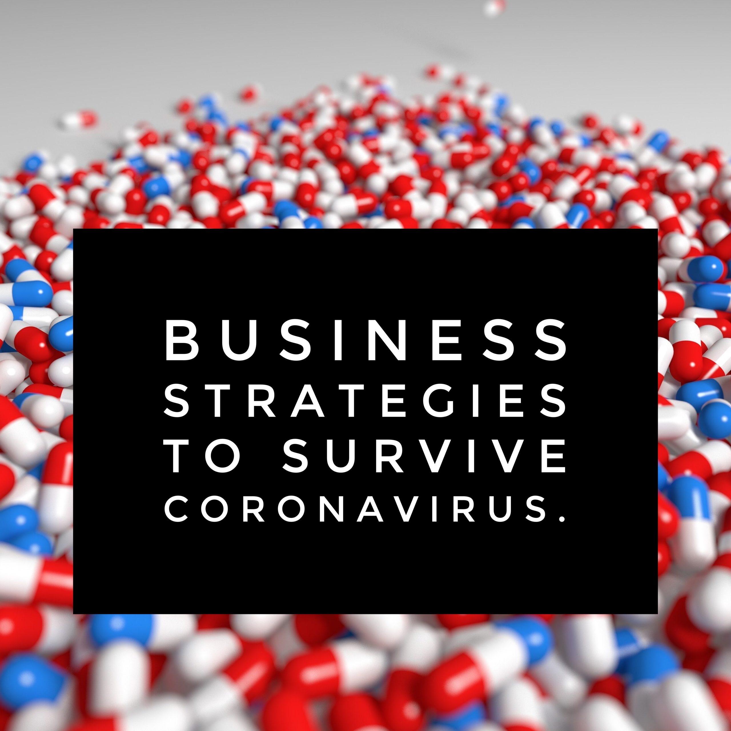 Business Strategies to Survive Coronavirus.