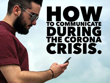 How to Communicate During the Corona Crises.