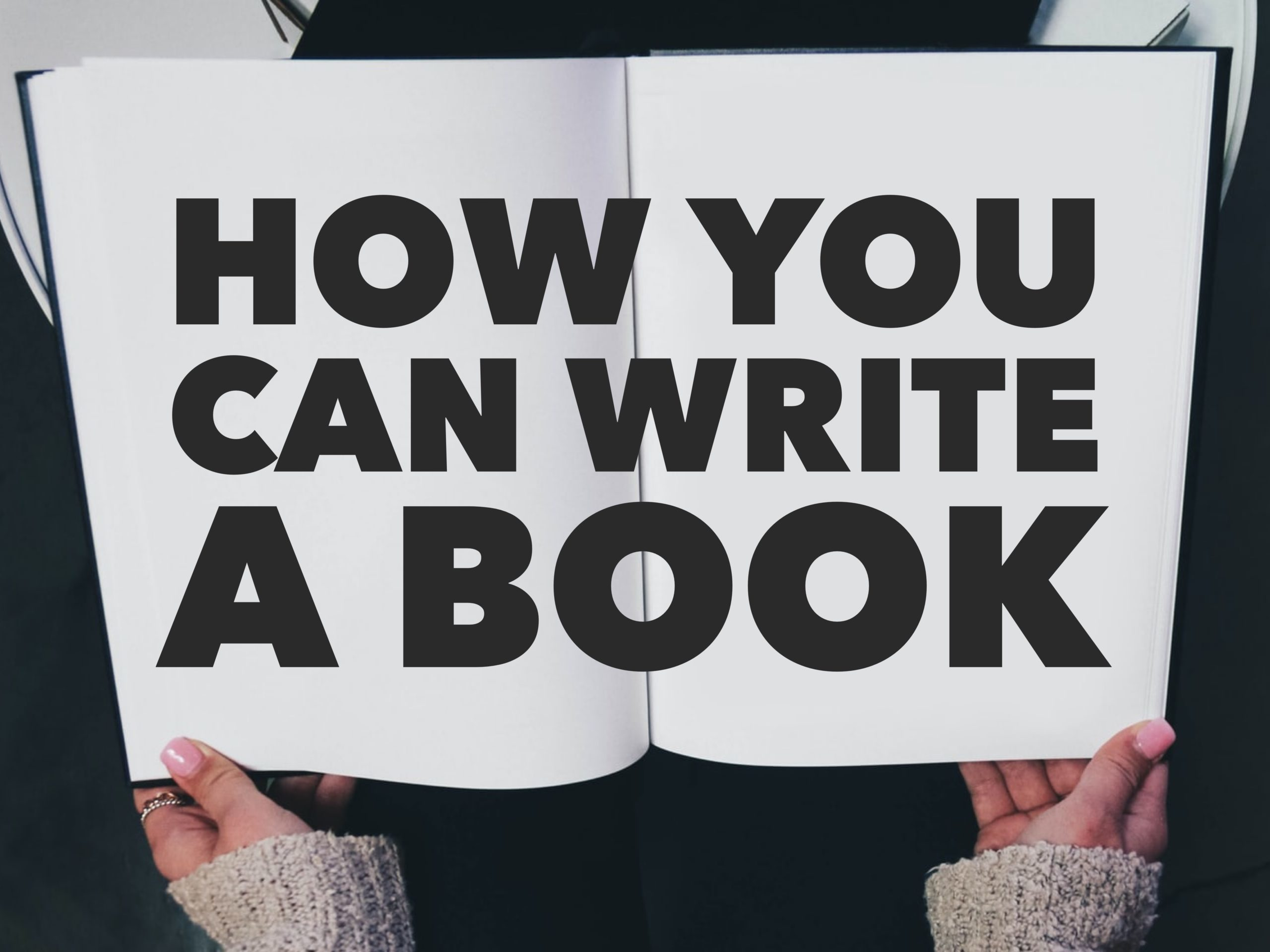 How You Can Write A Book.