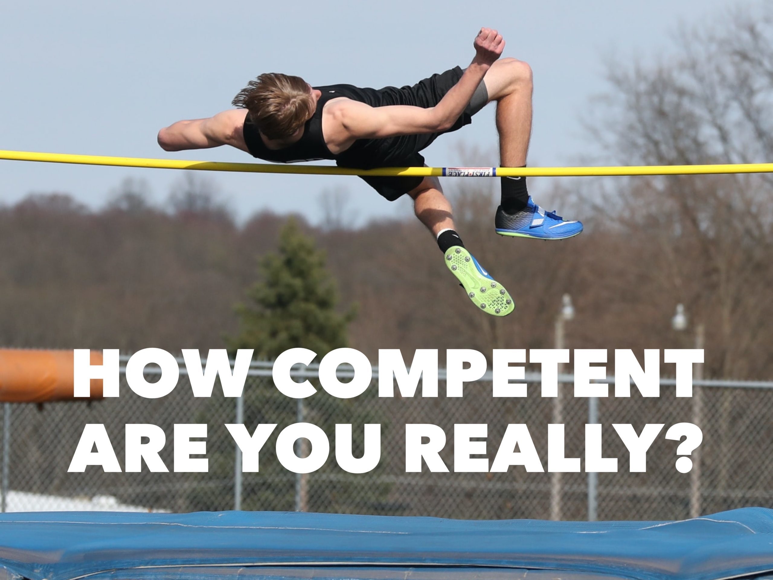 How Competent Are You Really?