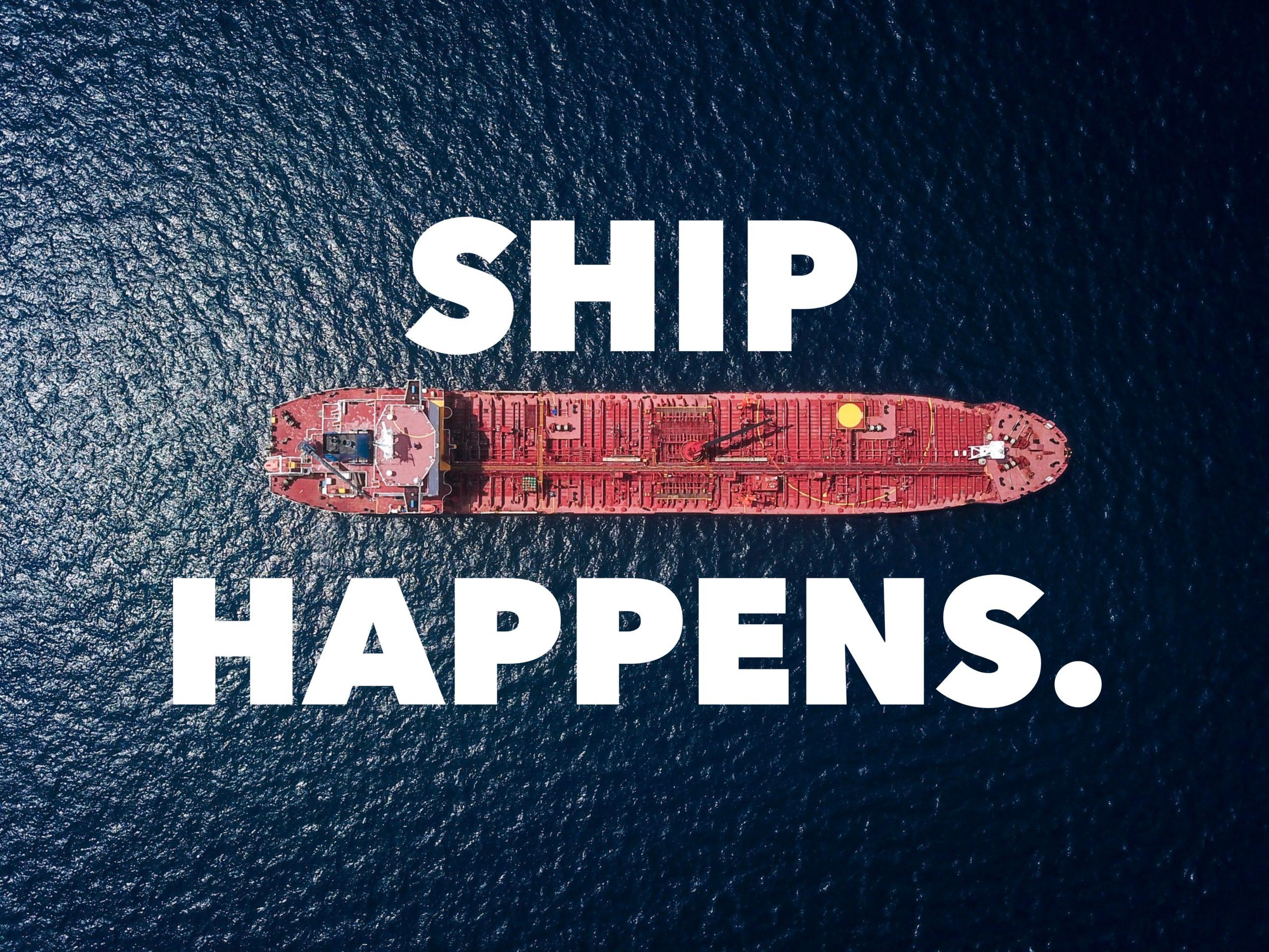 Ship Happens.