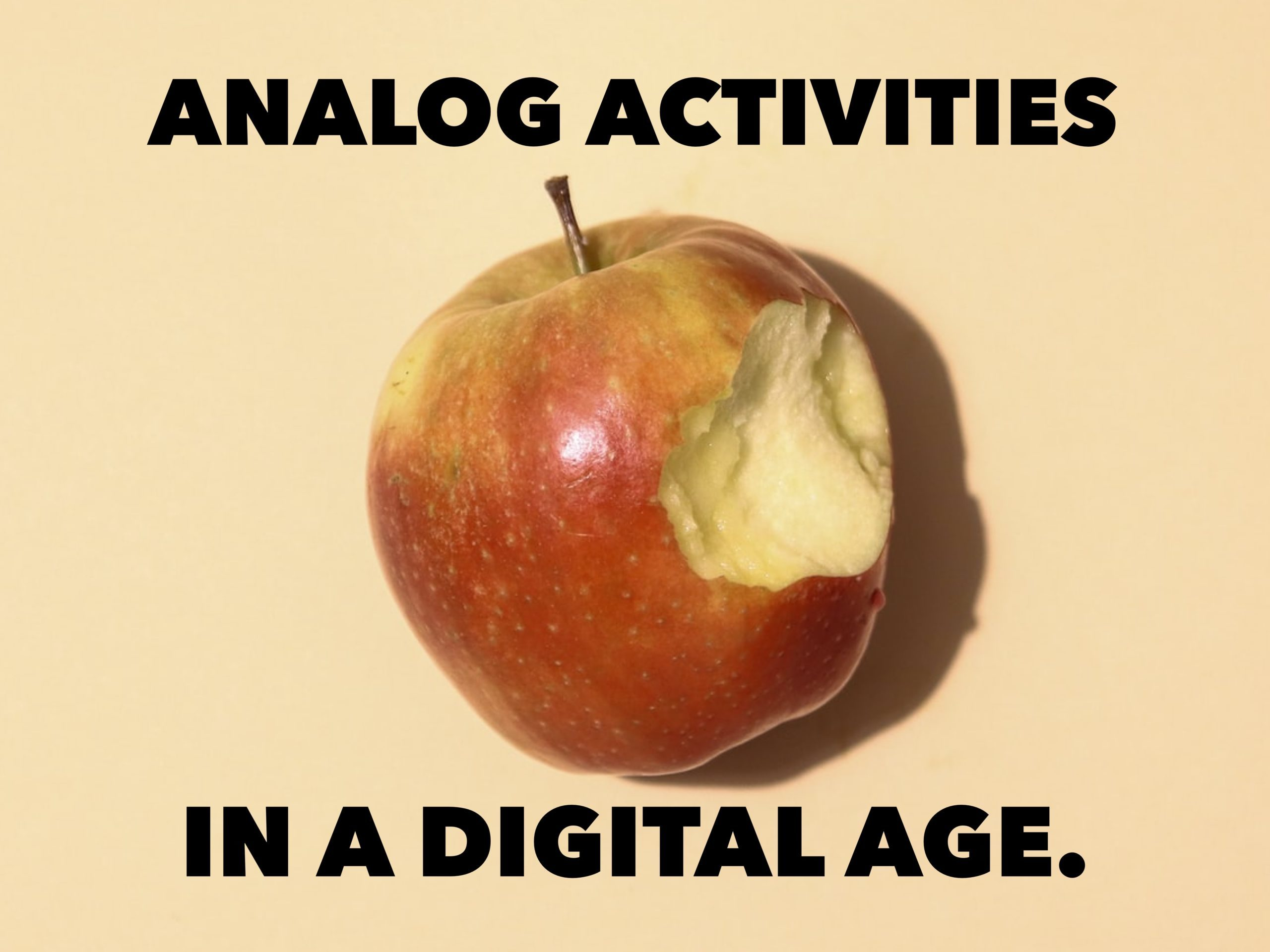 Analog Activities In A Digital Age.