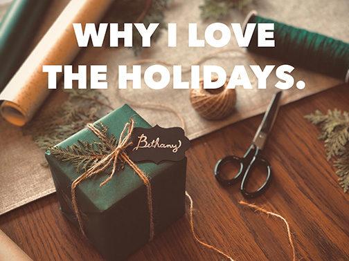 Why I Love The Holidays.